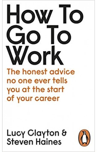 How to Go to Work - Paperback