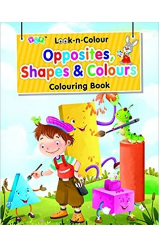 Look-n-Colour - Opposite, Shapes & Colour - Paperback