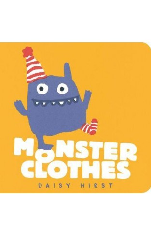 Monster Clothes (Daisy Hirst s Monster Books)