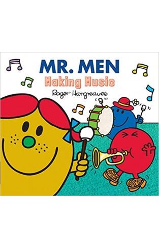 Mr. Men Making Music