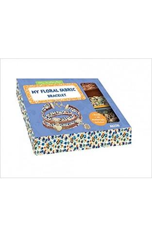 My Floral Fabric Bracelet: My Jewellery Box - Paperback