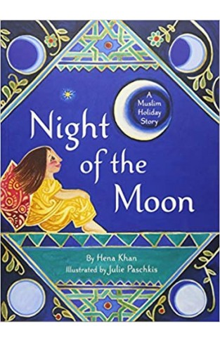 Night of the Moon: A Muslim Holiday Story - Paperback