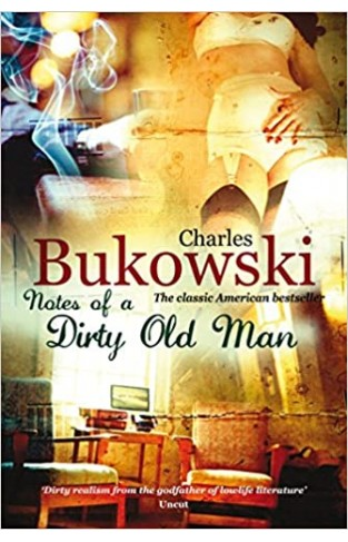 Notes of a Dirty Old Man - Paperback