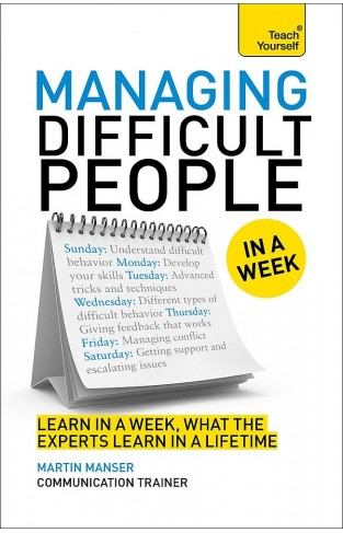 Teach Yourself: Managing Difficult People In A Week - Paperback