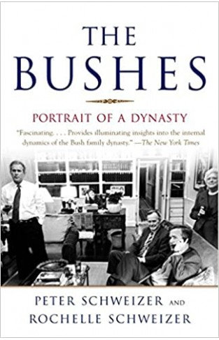 The Bushes: Portrait of a Dynasty - Paperback