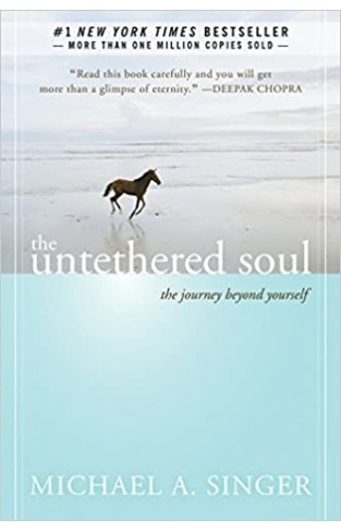 Untethered Soul: The Journey Beyond Yourself