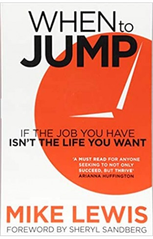 When to Jump: If the Job You Have Isn't the Life You Want - TPB