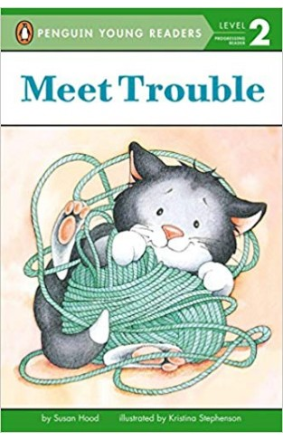 Meet Trouble (First Friends, First Readers: Pre-Level 1)