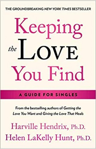 Keeping the Love You Find: Guide for Singles -