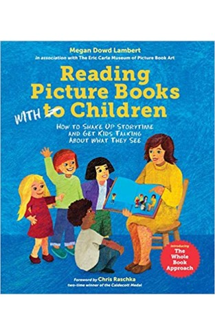 Reading Picture Books with Children: