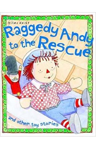 Raggedy Andy to the Rescue (Toy Stories)