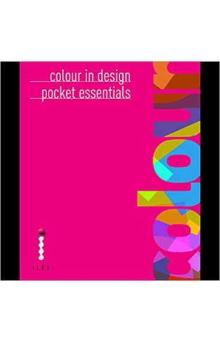 Colour in Design: Pocket Essentials