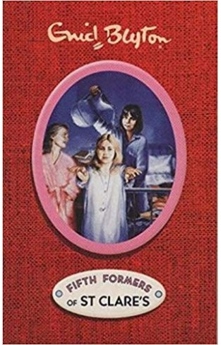 Enid Blyton Fifth Formers of St. Clare's