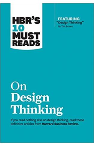 HBR's 10 Must Reads on Design Thinking - (PB)