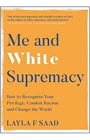 Me and White Supremacy  - (PB)