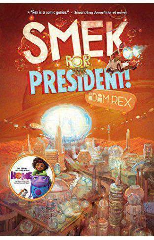 Smek for President! (The Smek Smeries) Hardcover