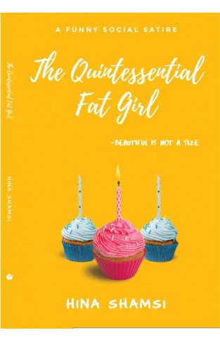 The Quintessential Fat Girl