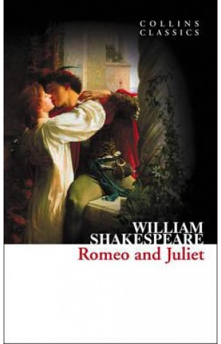 Collins Classics  Romeo and Juliet