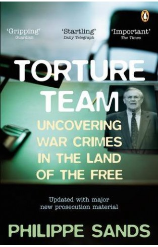 Torture Team - Uncovering War Crimes in the Land of the Free