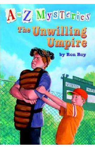 A to z Mysteries : The Unwilling Umpire