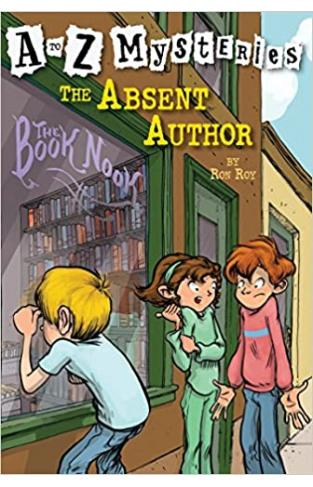 The Case of the Absent Author (A to Z Mysteries)