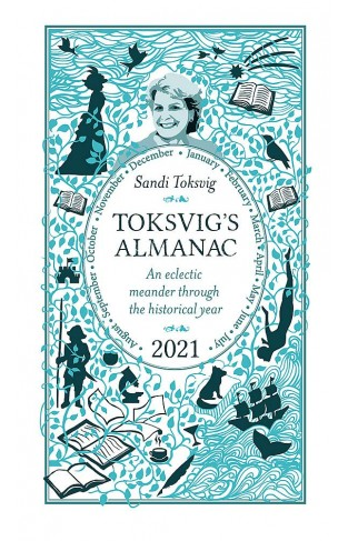 Toksvig's Almanac 2021 - An Eclectic Meander Through the Historical Year by Sandi Toksvig