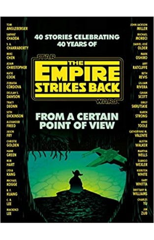 FROM A CERTAIN POINT OF VIEW - The Empire Strikes Back (star Wars)