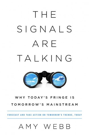 The Signals Are Talking - Why Today's Fringe Is Tomorrow's Mainstream