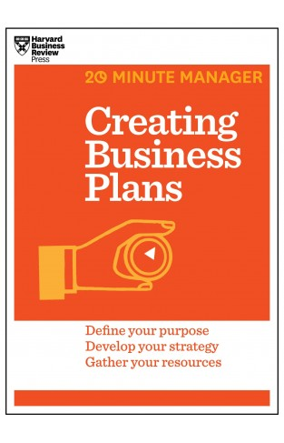 Creating Business Plans 20Minute Manager
