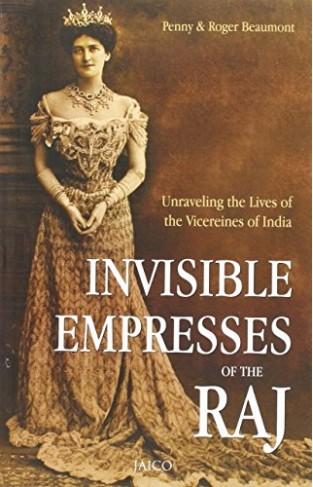Invisible Empresses of the Raj