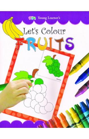 Let's Colour Fruits