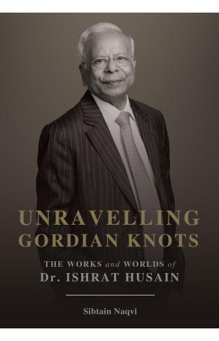 Unravelling Gordian Knots
