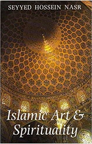 Islam Art and Spirituality