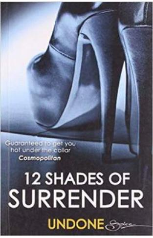 12 Shades of Surrender  -
