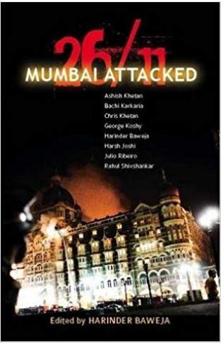26/11 Mumbai Attacked