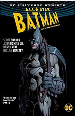 All Star Batman HC Vol 1 My Own Worst Enemy (Batman - All Star Batman (Rebirth))
