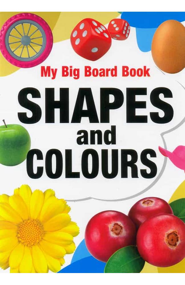 My Big Board book Shapes and Colours
