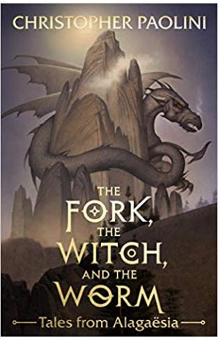 The Fork the Witch and the Worm Tales from Alagaësia