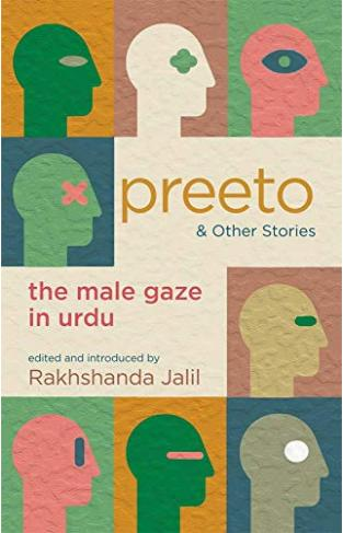 Preeto and Other Stories: The Male Gaze in Urdu