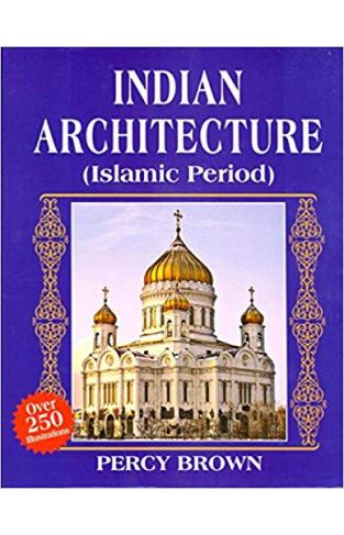Indian Architecture Islamic Period