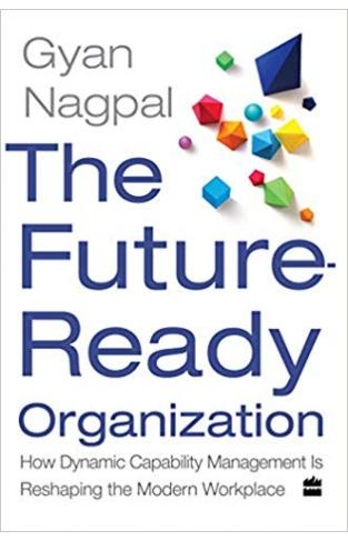 The Future Ready Organization