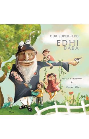 Our Superhero Edhi Baba