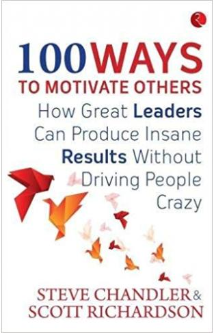 100 Ways to Motivate Others