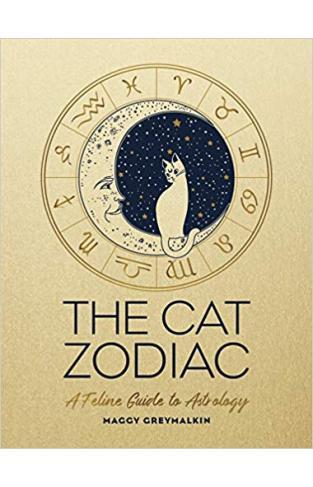 The Cat Zodiac - A Feline Guide to Astrology