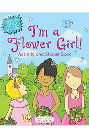 I'm a Flower Girl!: Activity and Sticker Book