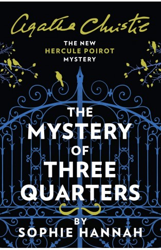 The Mystery of Three Quarters - The New Hercule Poirot Mystery