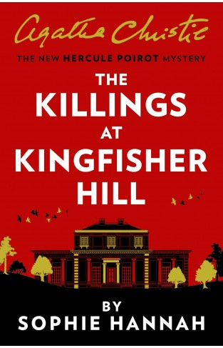 The Killings at Kingfisher Hill - The New Hercule Poirot Mystery