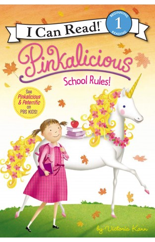 I Can Read 1: Pinkalicious School Rules