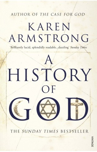 History of God The 4000 Year Quest of Judaism, Christianity and Islam