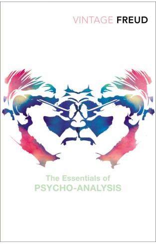 The Essentials Of PsychoAnalysis